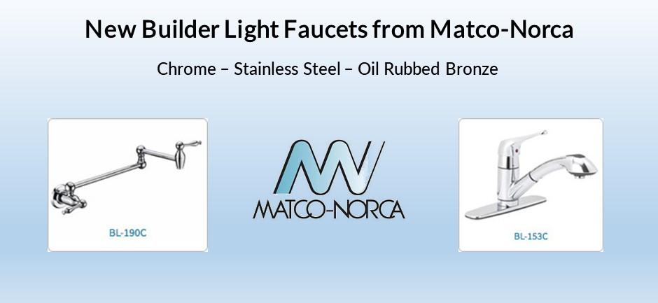 Matco-Norca - New Builder Light Faucets — Champions Marketing