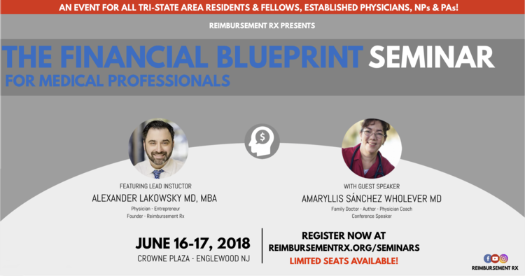 The financial blueprint seminar for medical professionals for the re rx promo wide 2g malvernweather Gallery