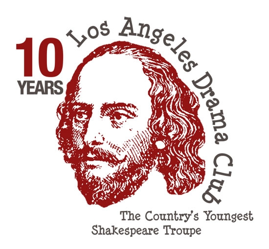 LOS ANGELES DRAMA CLUB   Shakespeare Explication, Scene Study, and Performance