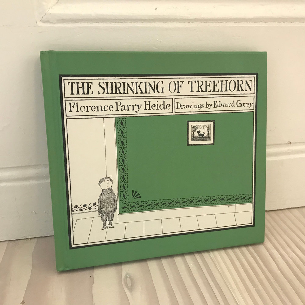"The Shrinking of Treehorn  (Florence Parry Heide – writer; Edward Gorey – illustrator). I first discovered  The Shrinking of Treehorn  when I was ten, my headmistress read it to the whole school. It is a perfect story for any age, very funny, very clever with beautifully strange illustrations, and there is a touch of the subversive about it. I loved it, my class loved it, my headmistress loved it. If it is possible to have such a thing as one favourite book, then this might be it. I never tire of reading it or of looking at the drawings, and it has been a huge influence on my work. A few years ago I got a parcel in the post, inside was a copy of The Shrinking of Treehorn, inscribed with the words,  ""thank you for liking Treehorn and saying so! Florence Parry Heide, a Clarice Bean fan"" . It is one of my most treasured possessions."