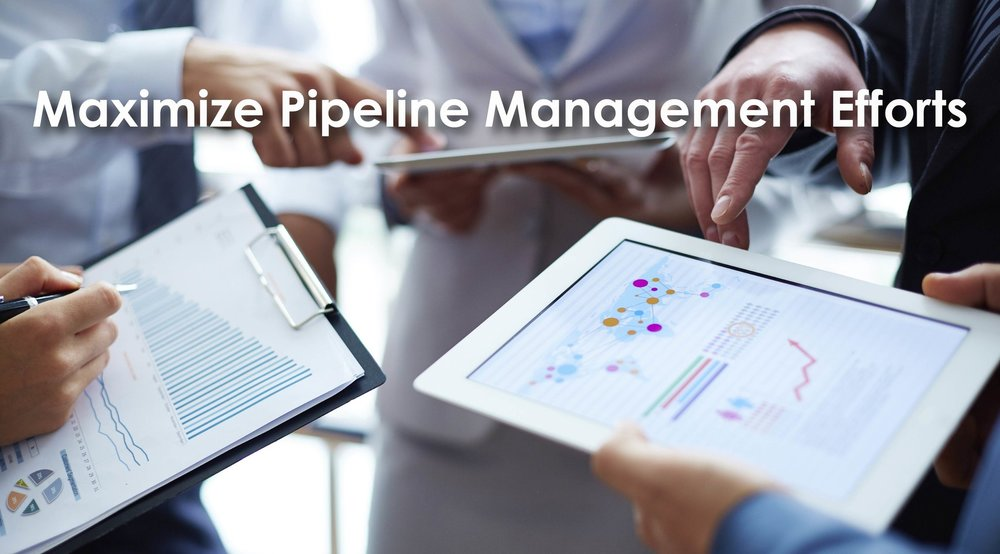 Maximize Pipeline Management