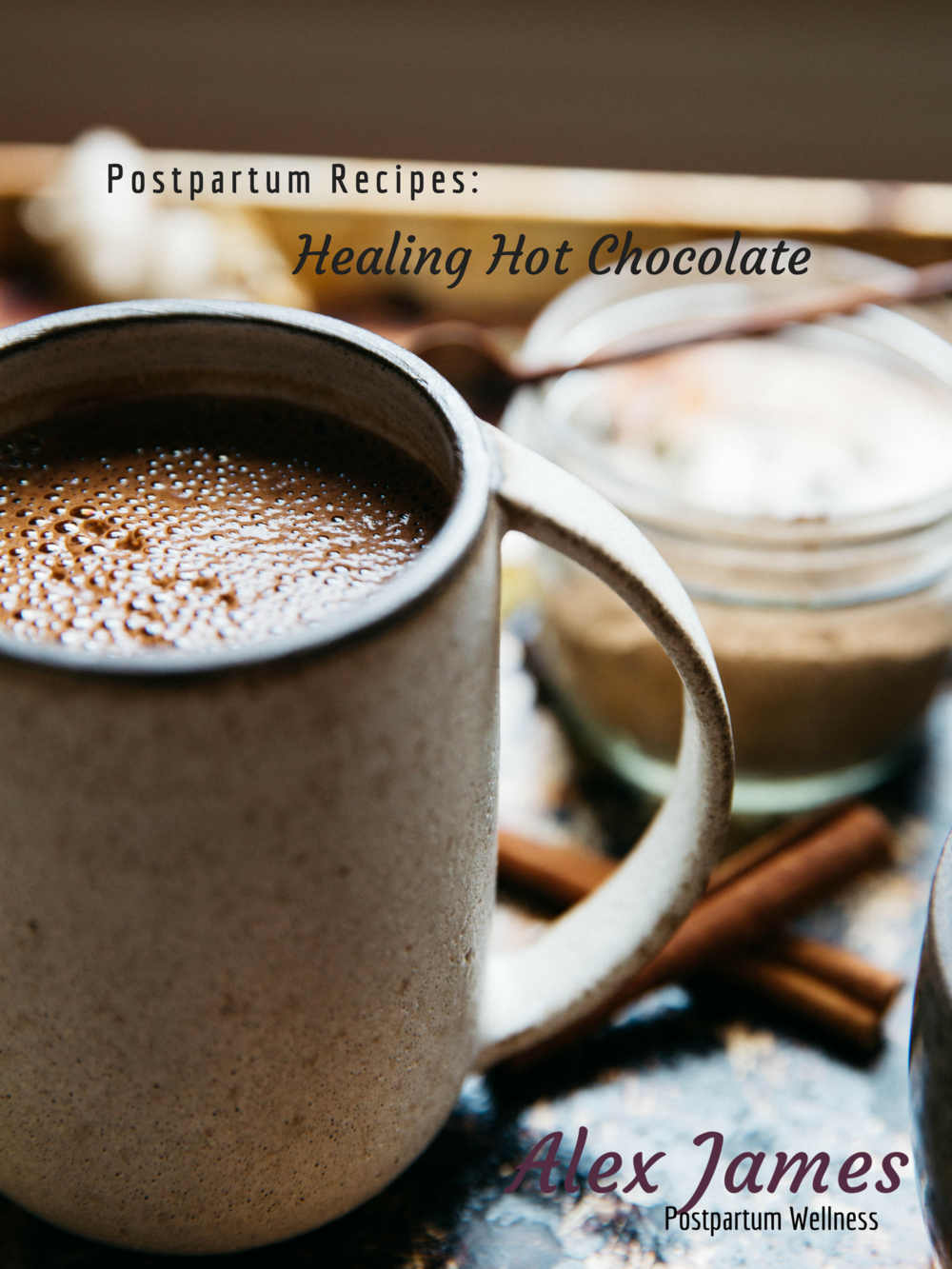 Postpartum Recipes_ Healing Hot Chocolate.png