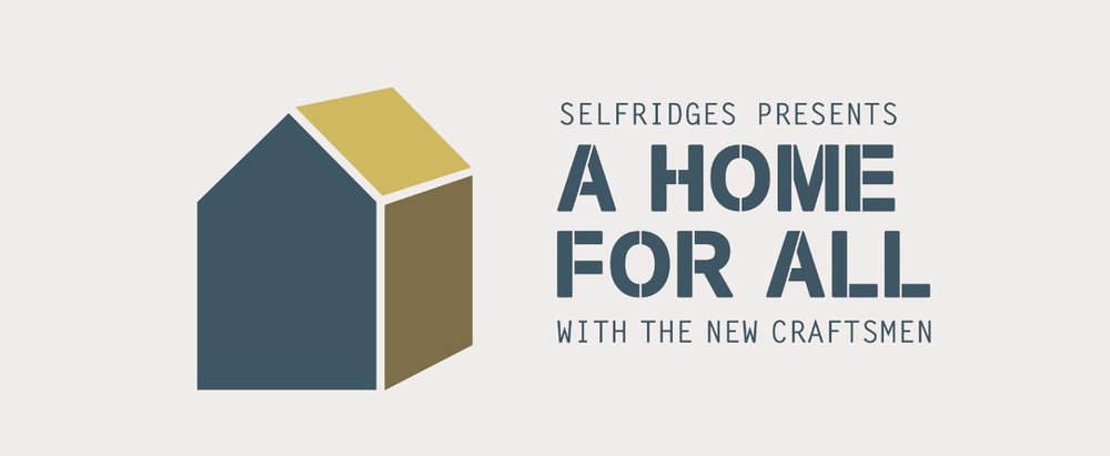 Selfridges 'A home for all'