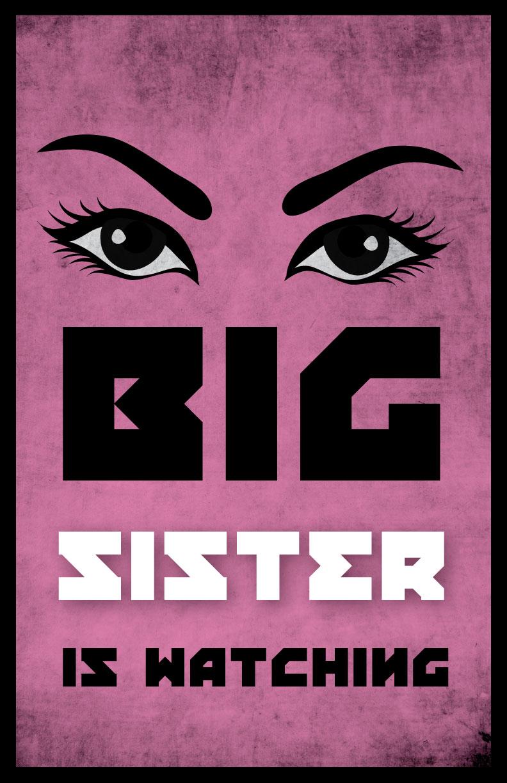 BIG SISTER POSTER.jpg