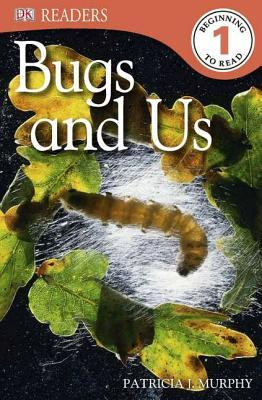 Bugs and Us