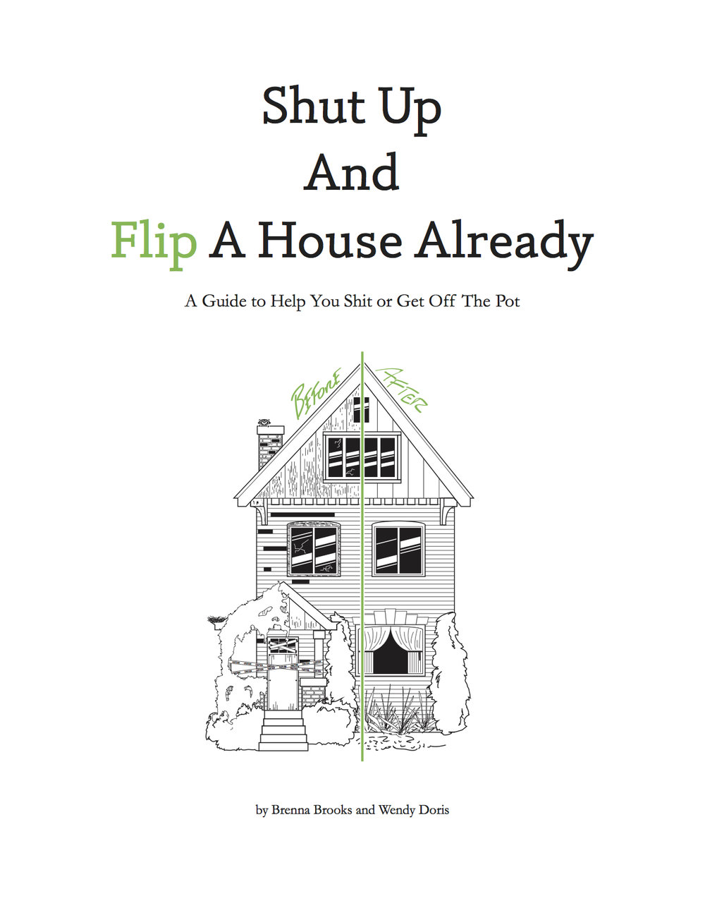 Shut UP And Flip A House Already eBook