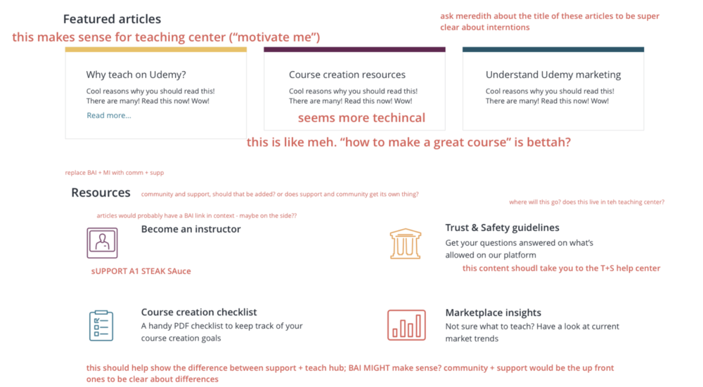 An example of annotations I made whilst sitting with the  instructor support team  to analyze and critique the content and copy choice. UX writing, content strategy, and information architecture were massively important to this project.