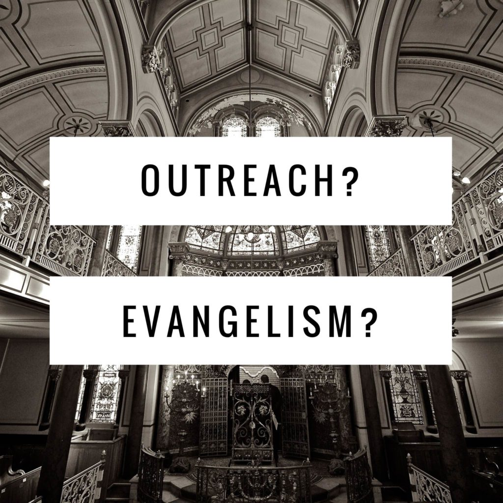 Outreach? Evangelism?