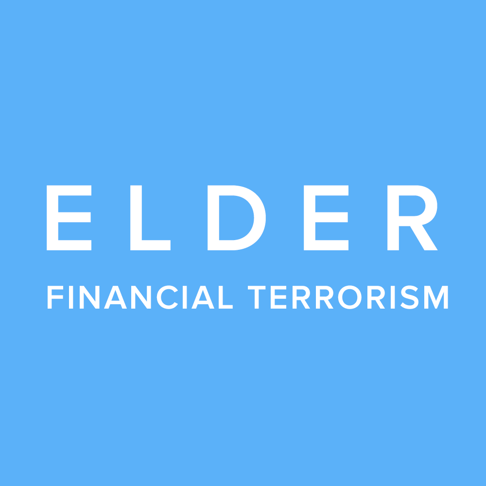 Elder Financial Terrorism