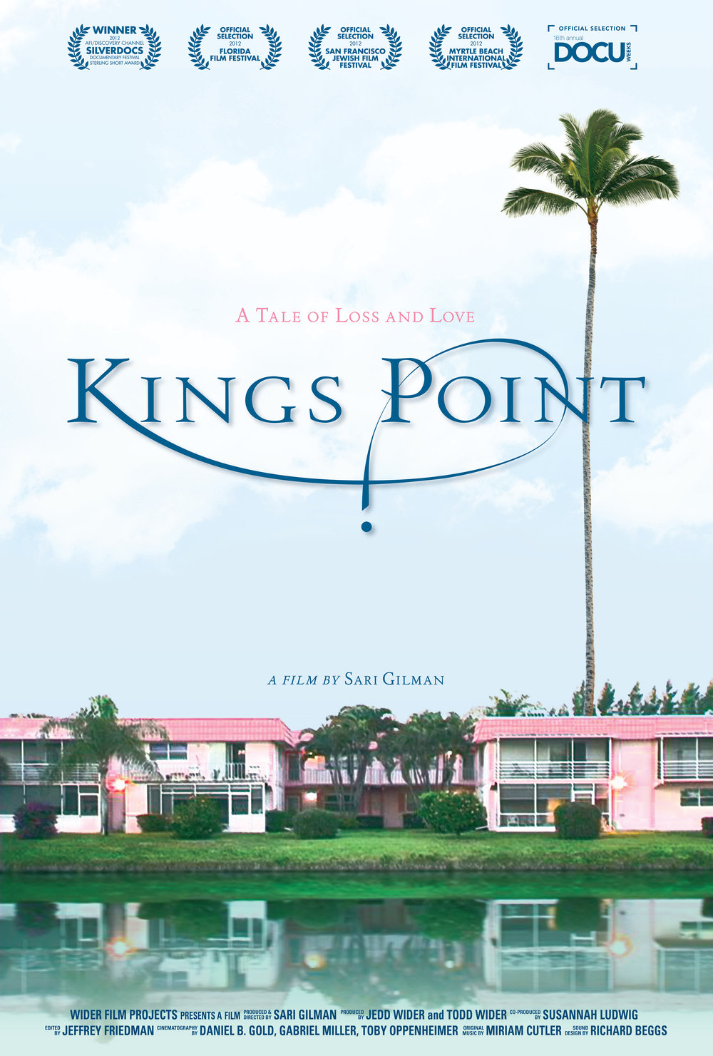 KINGS POINT  (2012)  DIRECTOR | PRODUCER  ACADEMY AWARD NOMINATION  HBO