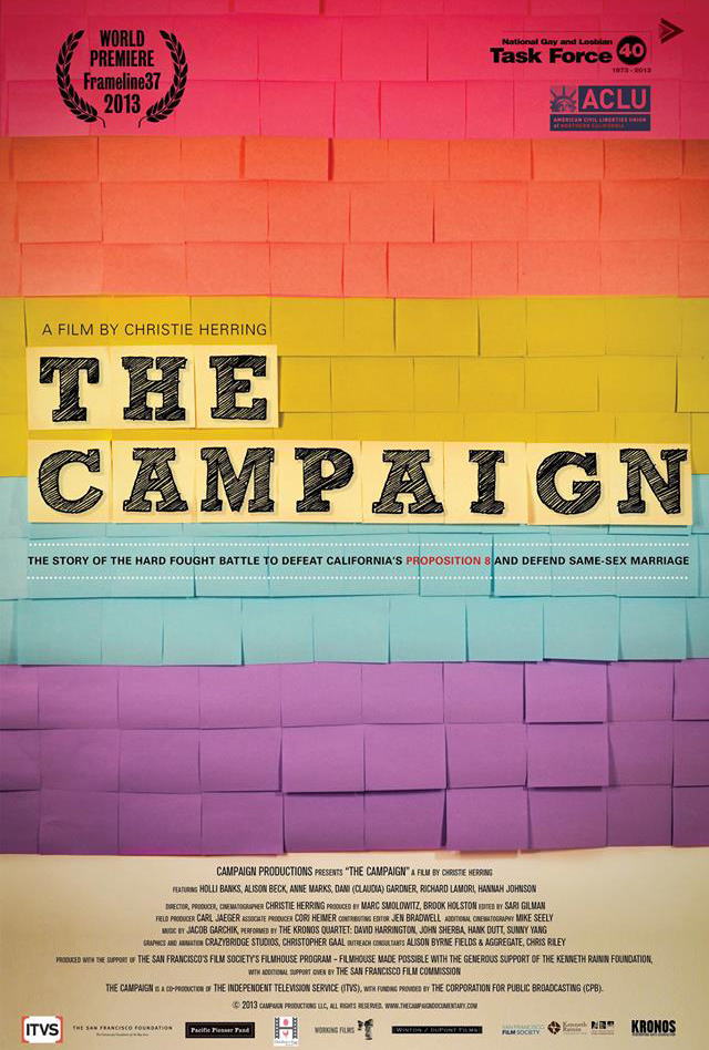 THE CAMPAIGN  (2013)  EDITOR  FRAMELINE FILM FESTIVAL  PBS