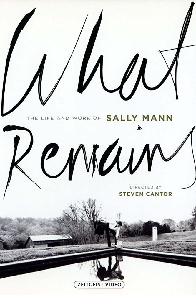 WHAT REMAINS: THE LIFE AND WORK OF SALLY MANN  (2005)  EDITOR  HBO