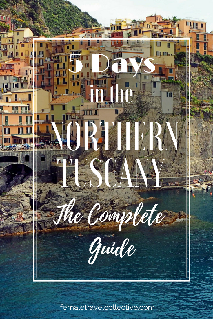 Pinterest Picture - 5 Days in the Nothern Tuscany