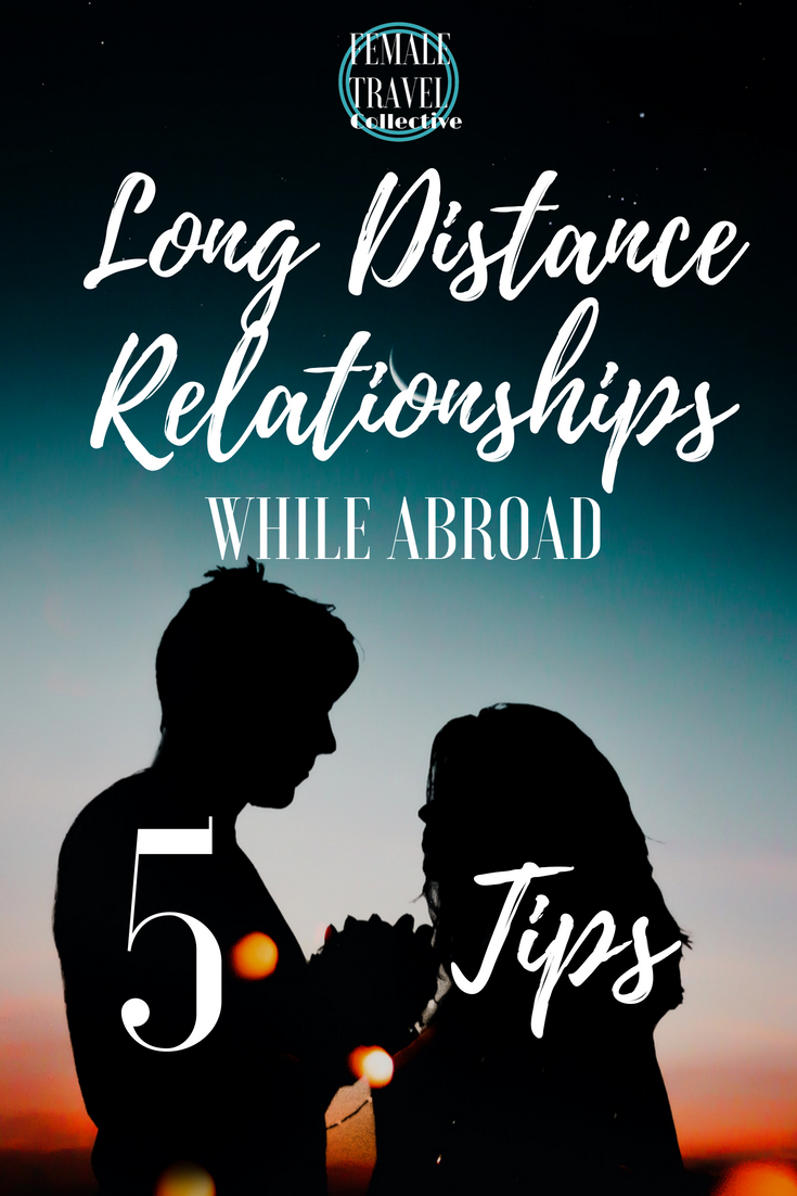Long Distance Relationships While Abroad