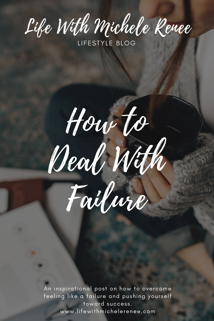 Life With Michele Renee How to Deal With Failure