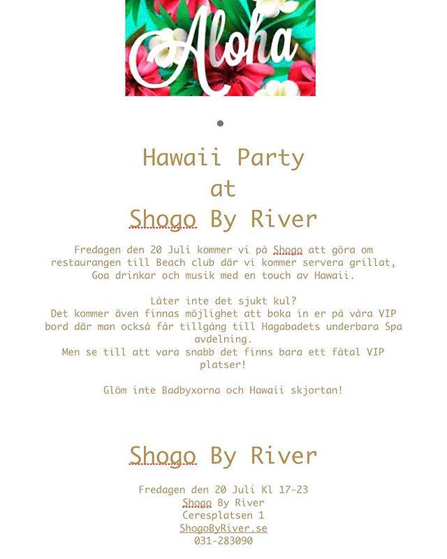 Hallå! Detta får ni inte missa, tänk er grill, sol, musik, grymma drinkar och Hawaii skjorta. Kan det bli bättre? Skynda er att boka på www.shogobyriver.se eller ring oss! #shogobyriver #hawaiiparty