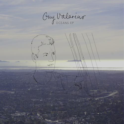 Guy+Valarino+-+Oceans+EP+-+Artwork-1.jpg