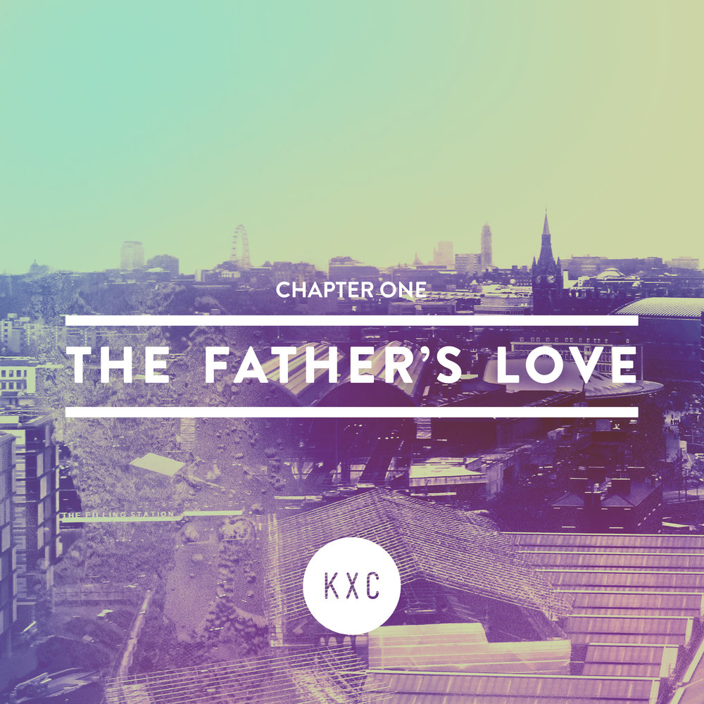 chapter one: the father's love -