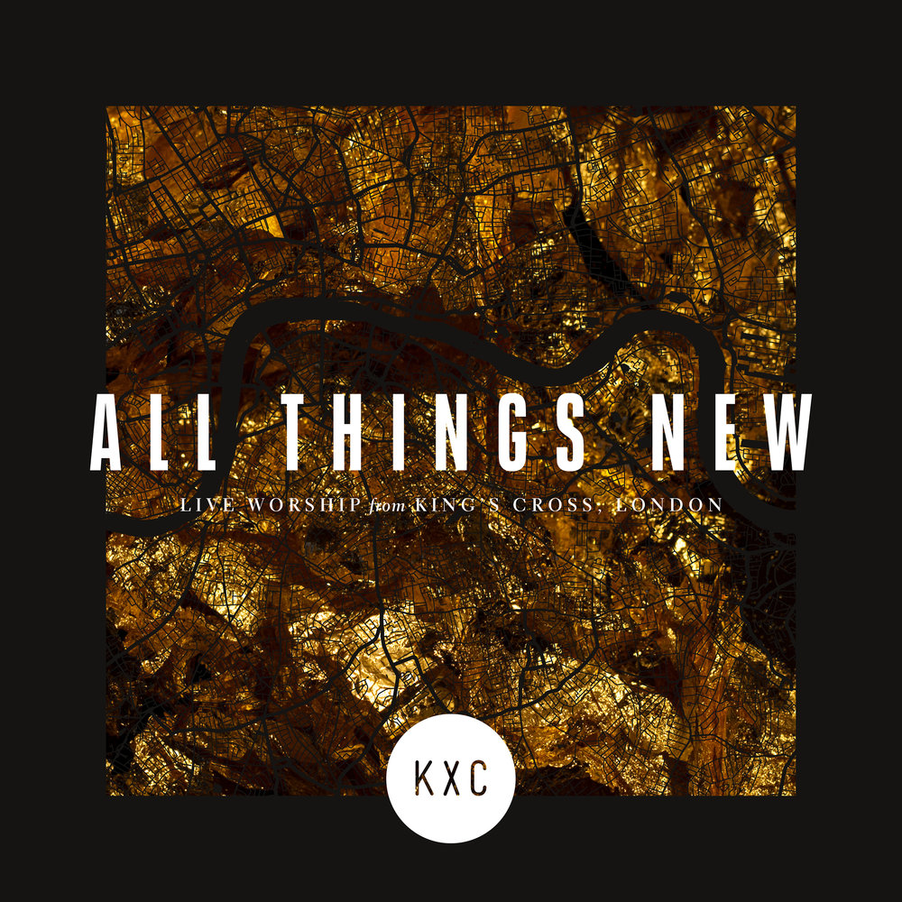 all things new - On 1st March 2018, KXC recorded their first live album at a Worship Night at Scala on 1st March 2018. The album was released on 13th July 2018.