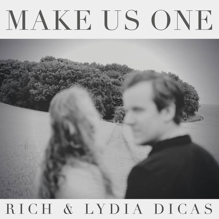 rich & lydia dicas - make us one -
