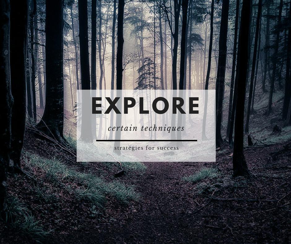 5. - Explore certain techniques