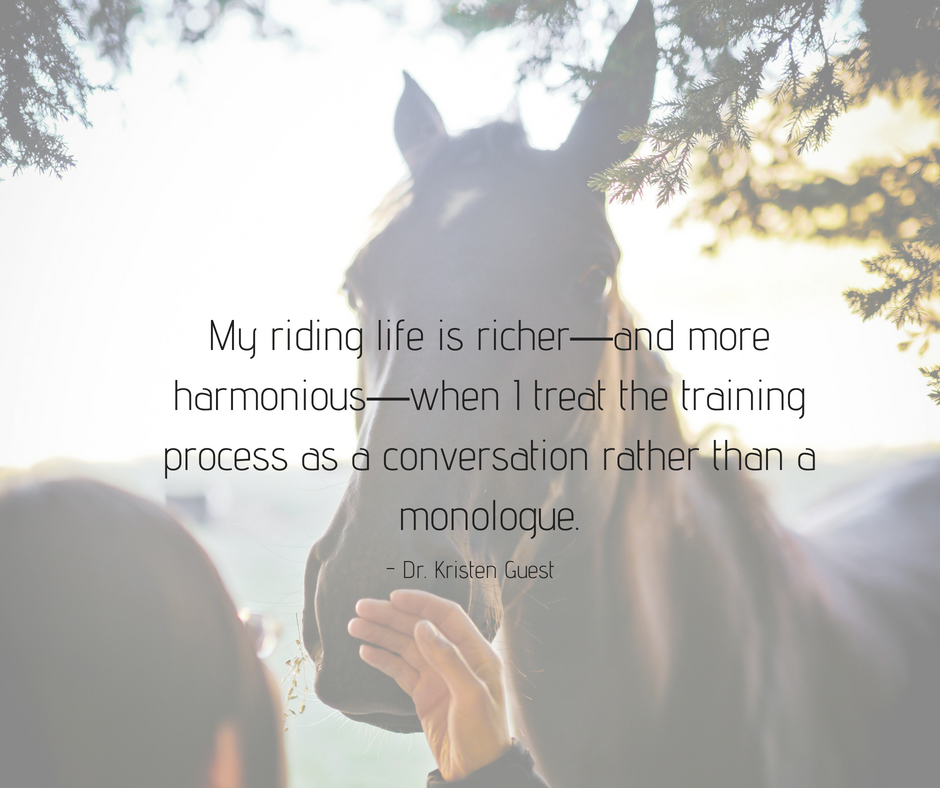 056 My riding life is richer—and more harmonious—when I treat the training process as a conversation rather than a monologue..png