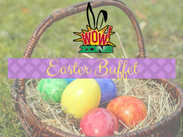 Easter-Buffet-WOW!-Zone