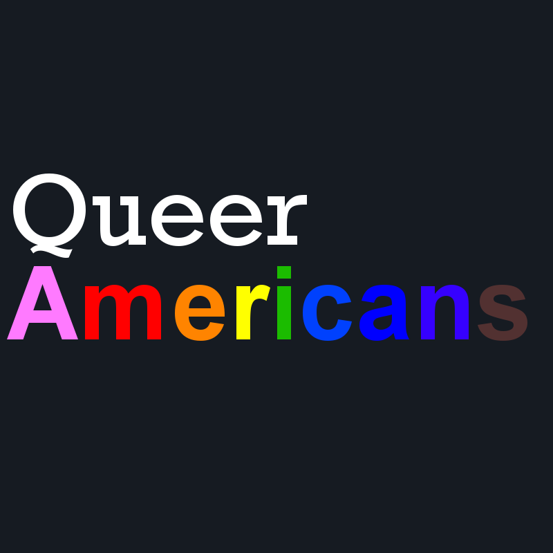 Queer Americans : A Podcast