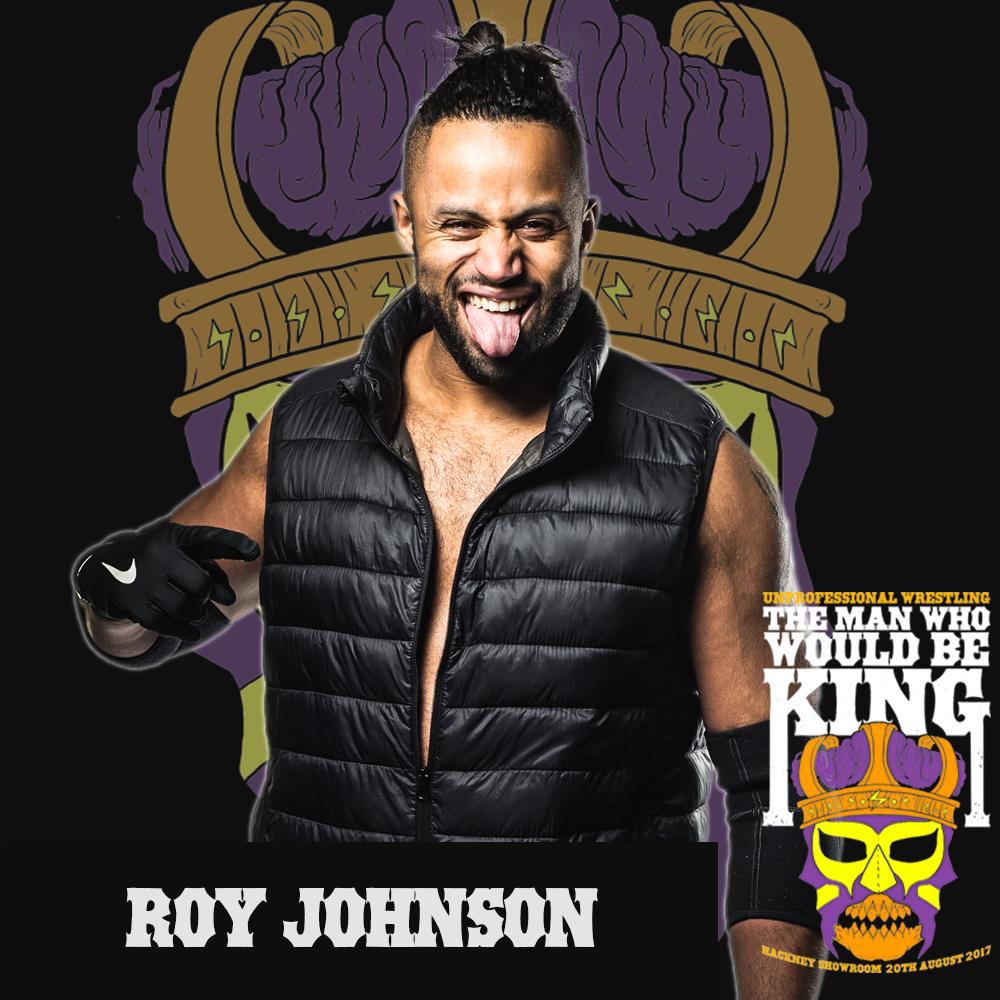 Unprofessional Wrestling Champion - Roy Johnson