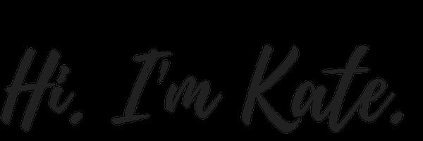 Hi. I'm Kate! (1).png
