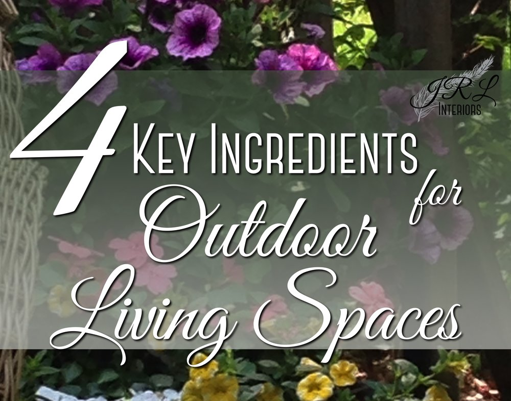 4-Key-Ingredients-for-Outdoor-Living-Spaces.jpg