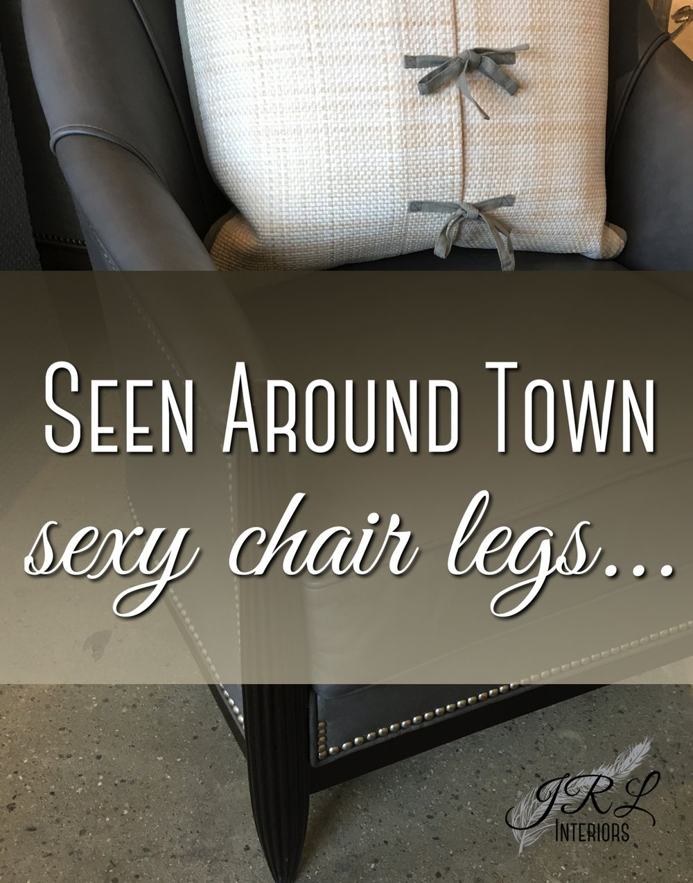 seen-around-town.-sexy-chair-legs.jpg
