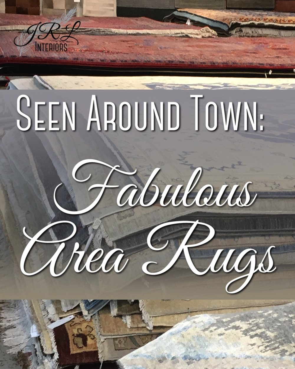 Seen Around Town. Fabulous Area Rugs.jpg