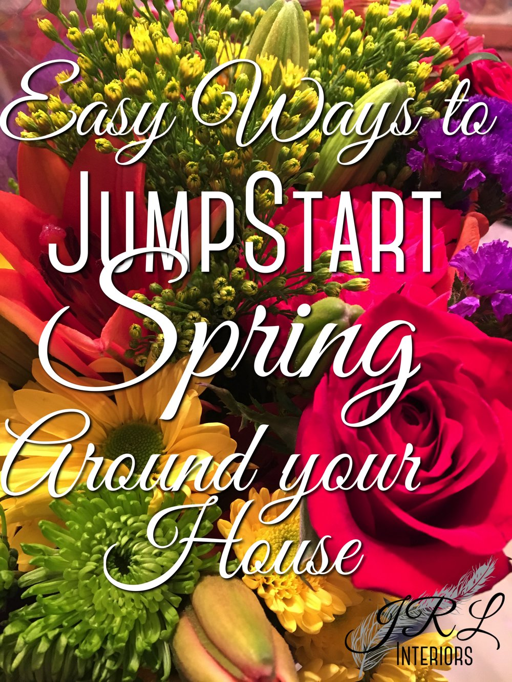 easy ways to jump start spring around your house.jpg