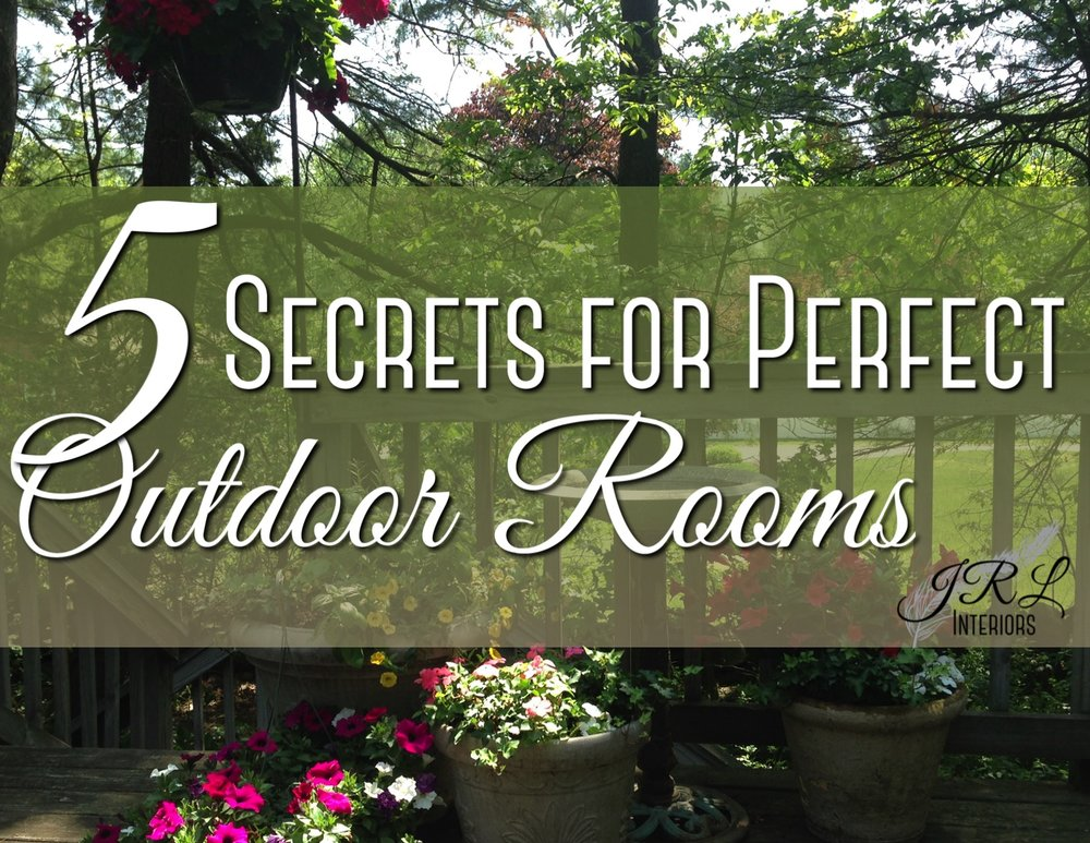 5 secrets for perfect outdoor rooms.jpg
