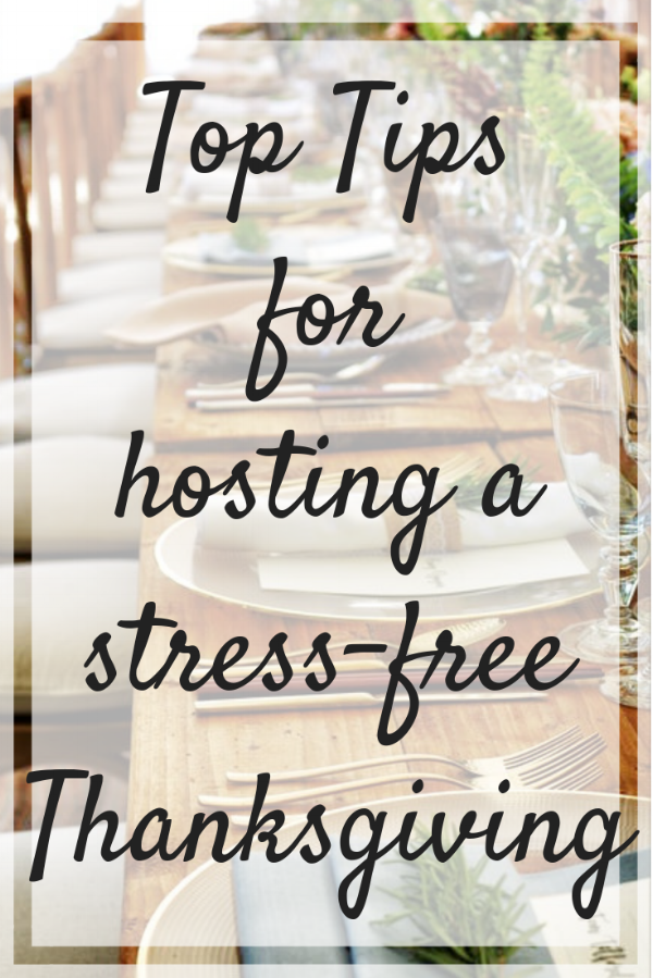 Tips for hosting a stress-free Thanksgiving