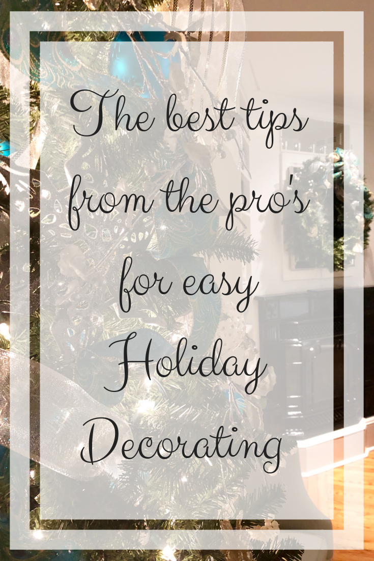 The best tips for holiday decorating from the pro's