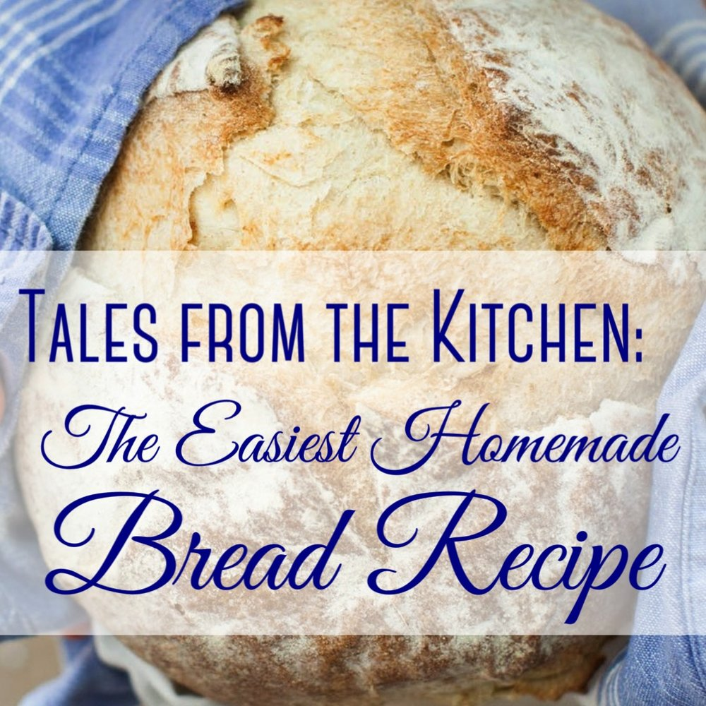 The Easiest Homemade Bread Recipe