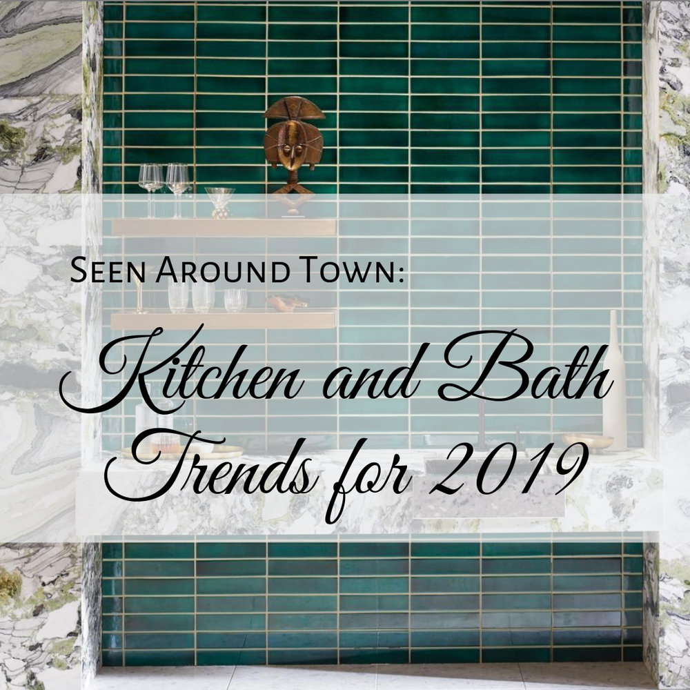 Kitchen and Bath Trends for 2019.jpg