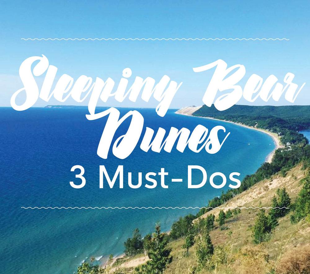 Sleeping Bear Dunes_3 Must Dos.jpg