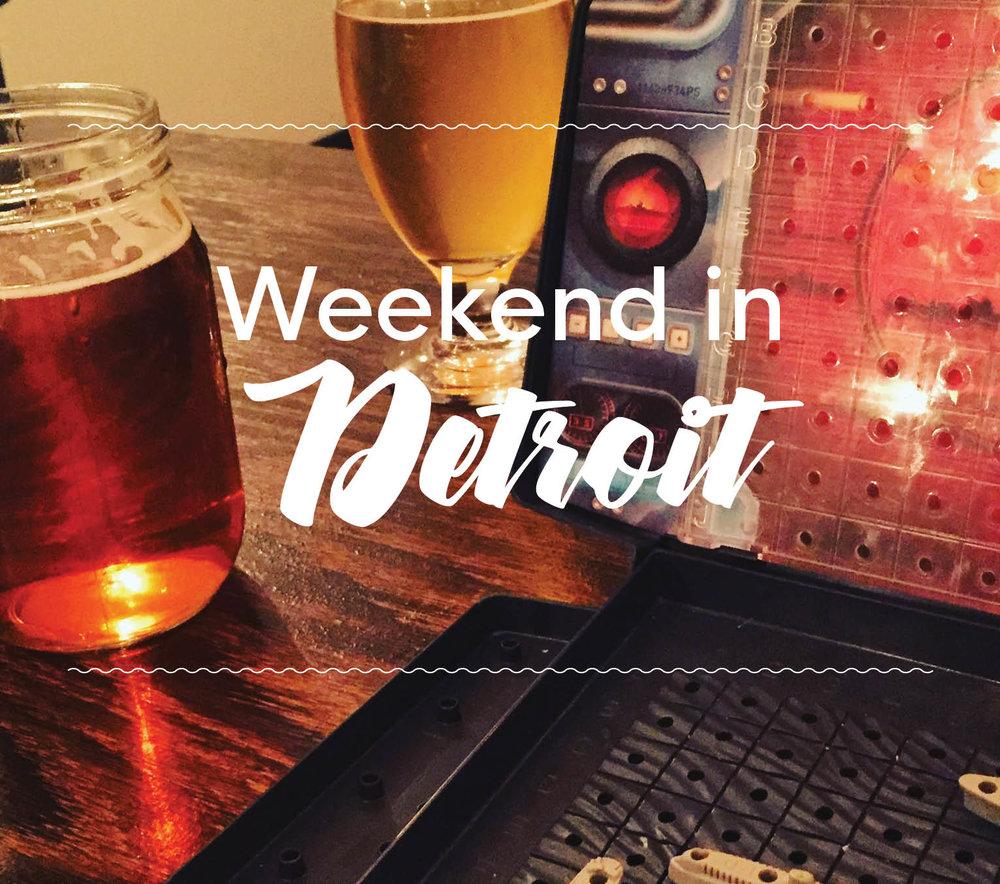 Weekend in Detroit.jpg