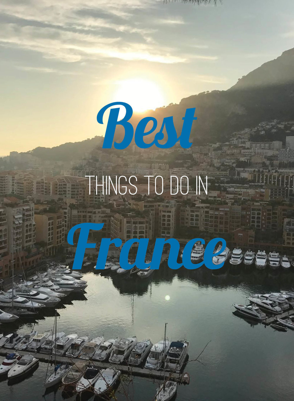 Best Things to do in France.jpg