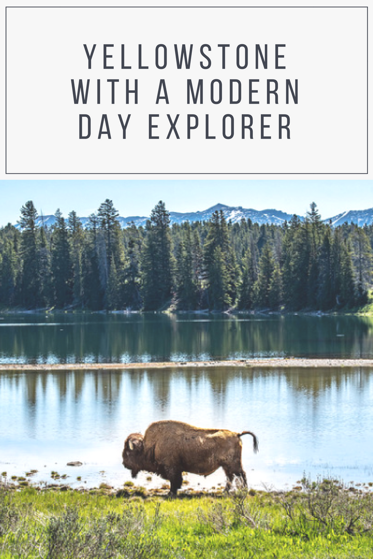 Yellowstone with a Modern Day Explorer.png