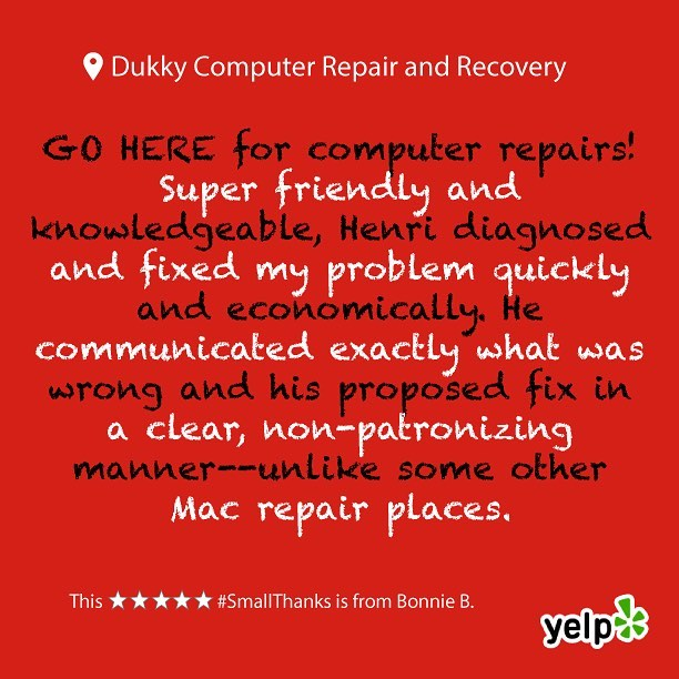 Thank you Bonnie B.! There's no issue too big or small, if you have any questions give us a call!  Leave us a review on Google or Yelp, and let us know how to improve! We love hearing positive and constructive criticism from all of our customers. Our goal is to satisfy everyone and improve all of their technological experiences! We look forward to posting your next review 😊 #smallthanks #bigthanks #loveourcustomers #googlereviews #loyallocalcustomers #happycustomers #dukky #dukkyrepair #dukkyrepairandrecovery #computerrepair #computer #applerepair #windowsrepair #harddrive #recovery #computerhelp #screenrepair #solidstatedrives #ssd #carpinteria #carpcomputerrepair #carpinteriarepair #cheaperthanapple #goodasnew #technology #techhelp