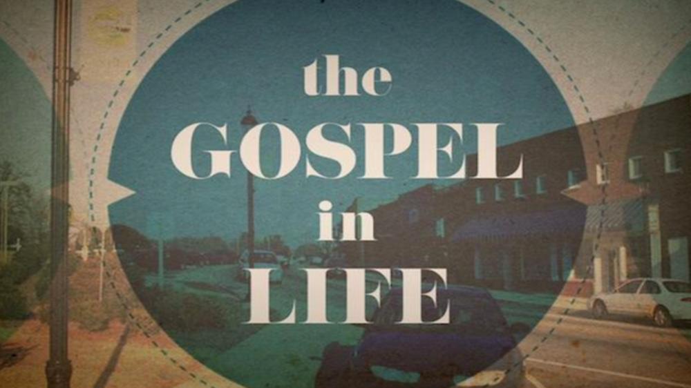 the gospel in life.png