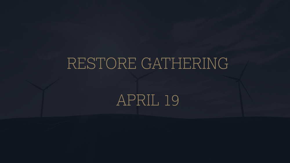 RESTORE GATHERING 4:19.png