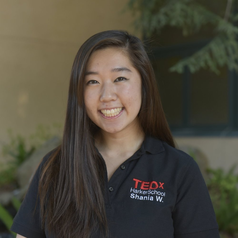 SHANIA WANG - Shania Wang is currently a senior at The Harker School in San Jose and the Director of Marketing for TEDxHarkerSchool. Outgoing and friendly, she enjoys meeting new people and trying new things. Aside from TEDx, other positions she holds include ASB Vice President, DECA CEO, and WiSTEM Secretary. Shania is also on the Leadership Board for Link Crew and a staff member for Harker Horizon. She enjoys exploring her concurrent interests in economics and medicine. Outside of school, she can almost always be found studying and listening to music at a local coffeeshop.