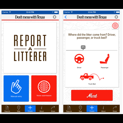 REPORT A LITTERER  - Created for the Texas Department of Transportation, Report a Litterer enabled users to submit anonymous litter reports, using UX specially designed for motorists. Recognized as a Webby Honoree for Best Design in Mobile.