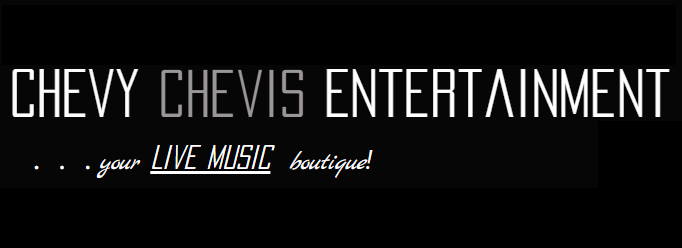 Chevy Chevis Entertainment