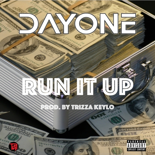 Run It Up is a new single from Day One that is available on all platforms now!